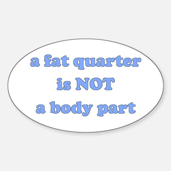 Fat Quarter (quilting) Oval Decal