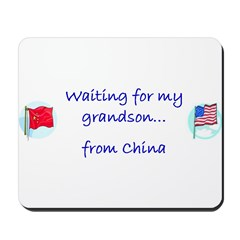 Waiting for my Grandson...fro Mousepad