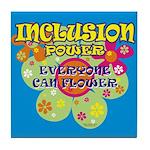 Inclusion Power Tile Coaster