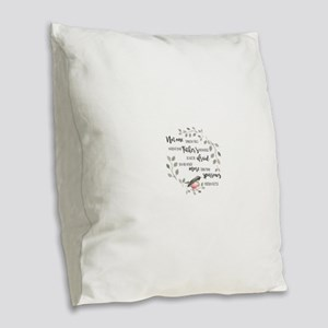 More than Sparrows Burlap Throw Pillow