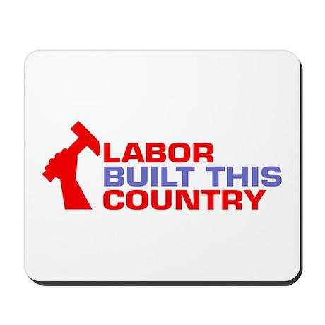 labor built union Mousepad