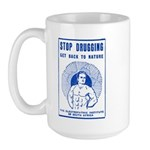 Stop Drugging! Large Mug