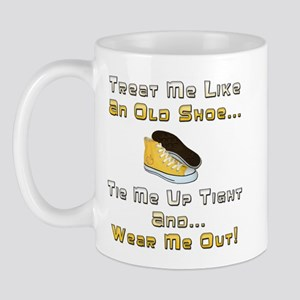 Tie Me Up and Wear Me Out Mug