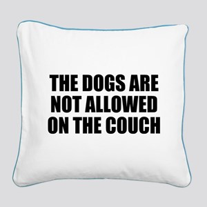Dog Rules Square Canvas Pillow