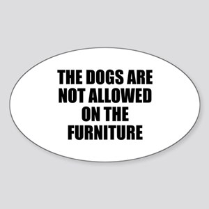 Dog Rules Sticker (Oval)