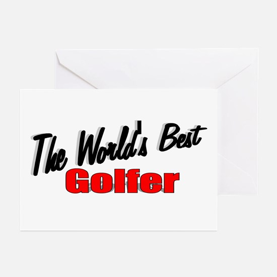 """""""The World's Best Golfer"""" Greeting Cards (Package"""