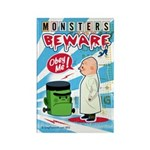 Monsters Beware Rectangle Magnet