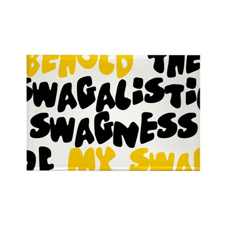 Swagness of Swag T-shirt Rectangle Magnet