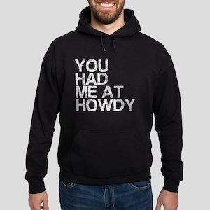 You Had Me at Howdy, Vintage, Hoodie (dark)