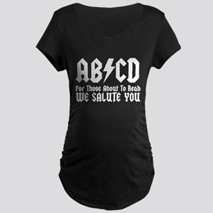 ABCD, We Salute You, Maternity Dark T-Shirt