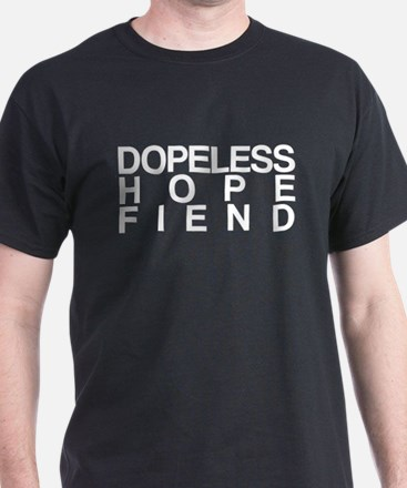 Dopeless Hope Fiend T-Shirt