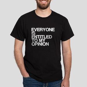 Funny, My Opinion, Dark T-Shirt