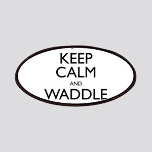 Keep Calm and Waddle On Patches