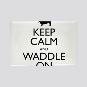 Keep Calm and Waddle On Rectangle Magnet