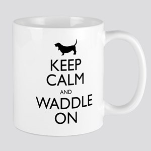 Keep Calm and Waddle On Mug