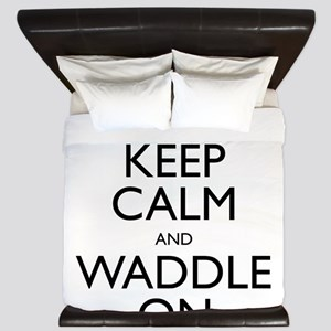 Keep Calm and Waddle On King Duvet