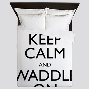 Keep Calm and Waddle On Queen Duvet