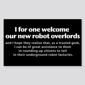 Welcome Robot Overlords Sticker
