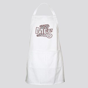 YOU HAD ME AT MEAT TORNADO Apron