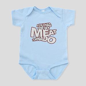 YOU HAD ME AT MEAT TORNADO Infant Bodysuit