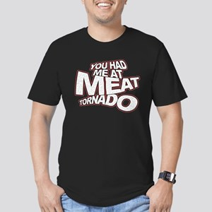 YOU HAD ME AT MEAT TORNADO Men's Fitted T-Shirt (d