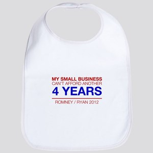 MY SMALL BUSINESS CANT AFFORD ANOTHER 4 YEARS Bib