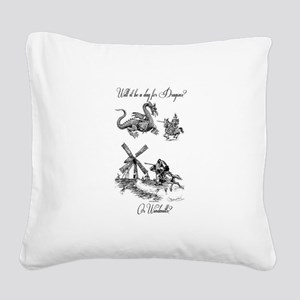 Dragons or Windmills Square Canvas Pillow