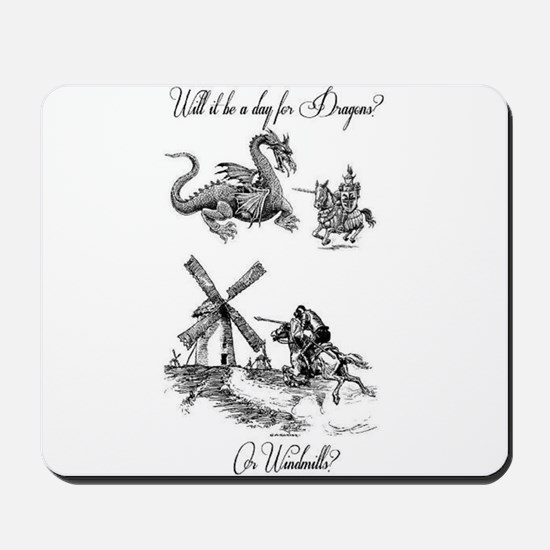 Dragons or Windmills Mousepad