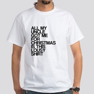 Uncle, Lousy Christmas Gift, White T-Shirt