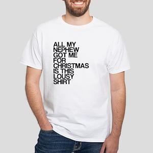 Nephew, Lousy Christmas Gift, White T-Shirt
