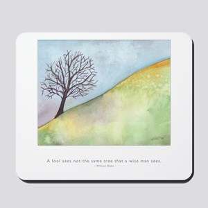 Wise Man Sees Quote Mousepad