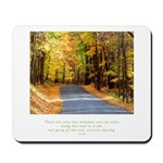 Buddha Road to Truth Quote Mousepad
