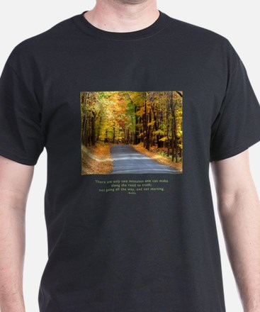 Buddha Road to Truth Quote T-Shirt
