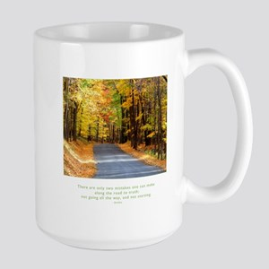 Buddha Road to Truth Quote Large Mug