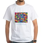 Color Power Quote White T-Shirt