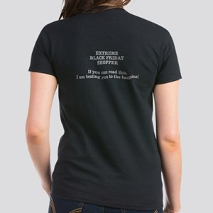 Extreme Black Friday Shopper Women's Dark T-Shirt