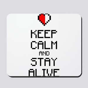 Keep calm stay alive 2c Mousepad