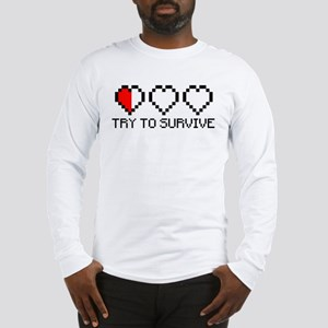 Try to survive 2c Long Sleeve T-Shirt