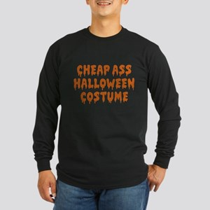 Cheap Ass Halloween Costume Long Sleeve Dark T-Shi