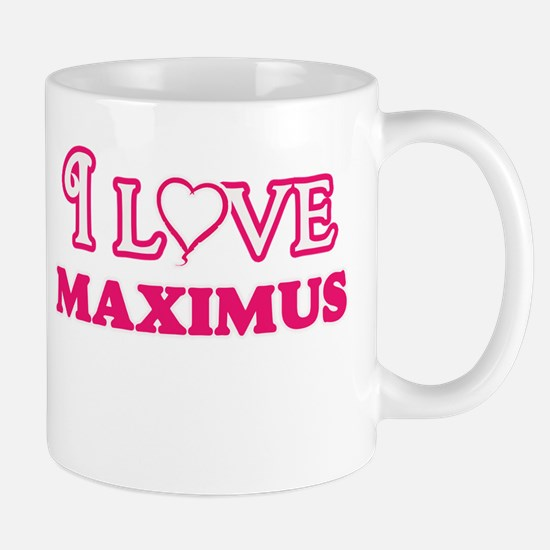 I Love Maximus Mugs