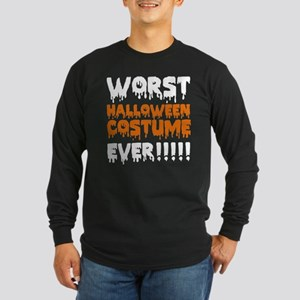 Worst Halloween Costume Ever!!!!! Long Sleeve Dark