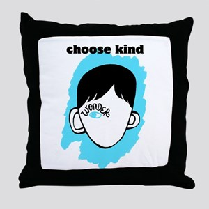 "WONDER ""choose kind"" Throw Pillow"