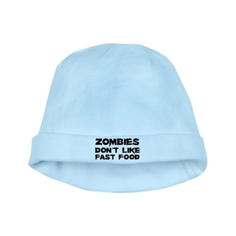 Zombies don't like fast food baby hat