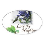 Love Thy Neighbor cup Sticker