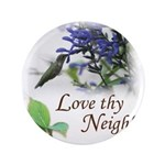 Love Thy Neighbor cup Button