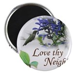 Love Thy Neighbor cup Magnets