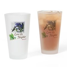 Love Thy Neighbor cup Drinking Glass