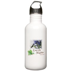 Love Thy Neighbor cup Water Bottle