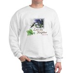 Love Thy Neighbor cup Sweatshirt
