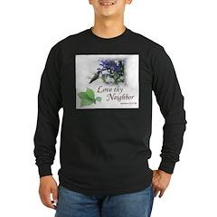 Love Thy Neighbor cup Long Sleeve T-Shirt